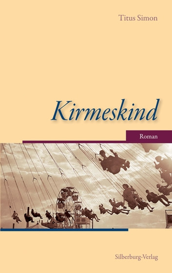 Kirmeskind - Roman ebook by Titus Simon