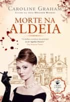 Morte na Aldeia ebook by CAROLINE GRAHAM