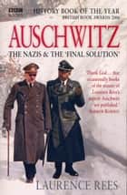 Auschwitz ebook by Laurence Rees