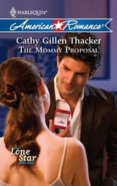 The Mommy Proposal ebook by Cathy Gillen Thacker
