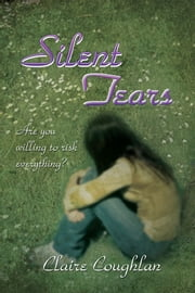 Silent Tears ebook by Claire Coughlan
