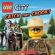 LEGO City: Catch That Crook! ebook by Michael Anthony Steele