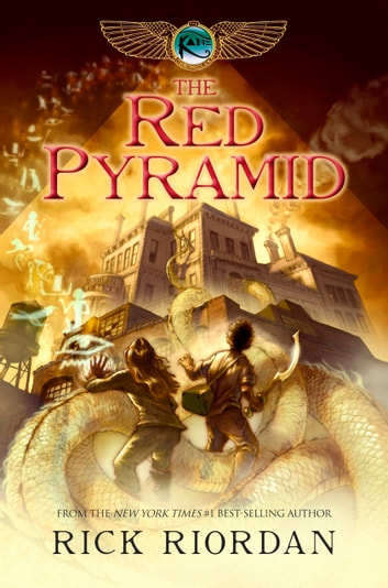 Red Pyramid, The (The Kane Chronicles, Book 1) ebook by Rick Riordan