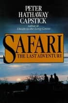 Safari ebook by Peter Hathaway Capstick
