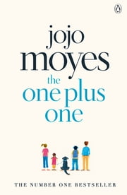 The One Plus One ebook by Jojo Moyes