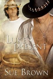 Luke's Present ebook by Sue Brown