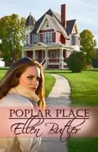 Poplar Place ebook by Ellen Butler