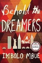Behold the Dreamers ebook by Imbolo Mbue