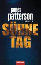 Sühnetag - Thriller - Detective Michael Bennett ebook by James Patterson, Helmut Splinter