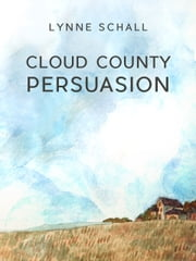 Cloud County Persuasion ebook by