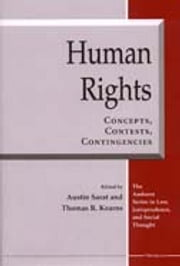 Human Rights: Concepts, Contests, Contingencies ebook by Austin Sarat,Thomas R. Kearns