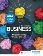 AQA GCSE (9-1) Business, Second Edition - Second Edition ebook by Malcolm Surridge, Andrew Gillespie