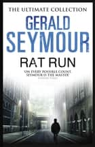 Rat Run ebook by Gerald Seymour