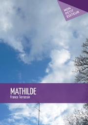 Mathilde ebook by France Terrassin