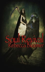 Soul Revival ebook by Rebecca Bloomer