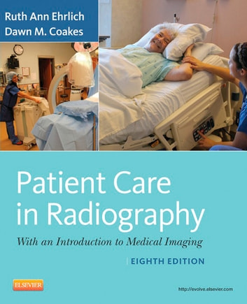 Patient care in radiography e book ebook by ruth ann ehrlich rtr patient care in radiography e book with an introduction to medical imaging ebook fandeluxe Choice Image