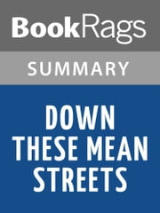 "Down These Mean Streets by John ""Piri"" Tomas 