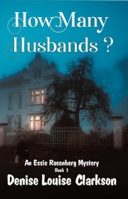 How Many Husbands? ebook by Denise Louise Clarkson