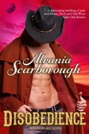 Disobedience - Harker's Hell, #1 ebook by Alvania Scarborough