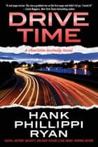 Drive Time - A Charlotte McNally Novel ebook by Hank Phillippi Ryan