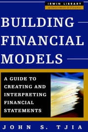 Building Financial Models ebook by Tjia, John