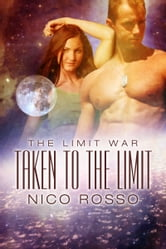 Taken to the Limit ebook by Nico Rosso