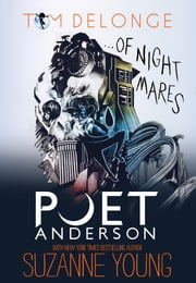 Poet Anderson ...Of Nightmares ebook by Tom DeLonge,Suzanne Young