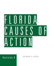Florida Causes of Action ebook by Marc Wites,Seth Ellis