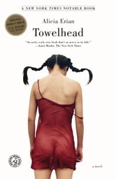 Towelhead - A Novel ebook by Alicia Erian