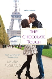 The Chocolate Touch ebook by Laura Florand