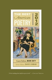 The Best American Poetry 2012 - Series Editor David Lehman ebook by Mark Doty