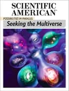 Possibilities in Parallel - Seeking the Multiverse ebook by Scientific American Editors