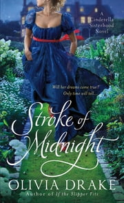 Stroke of Midnight - A Cinderella Sisterhood Series ebook by Olivia Drake