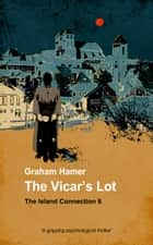 The Vicar's Lot - A gripping psychological thriller ekitaplar by Graham Hamer