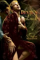 A Devil's Own Luck ebook by