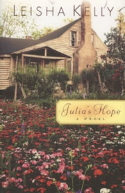 Julia's Hope ebook by Leisha Kelly