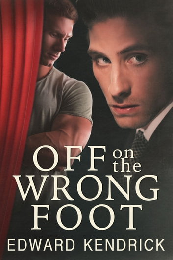 Off on the Wrong Foot ebook by Edward Kendrick
