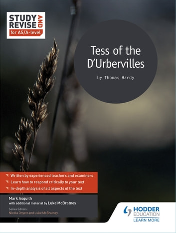 Study and Revise for AS/A-level: Tess of the D'Urbervilles ebook by Mark Asquith,Luke McBratney