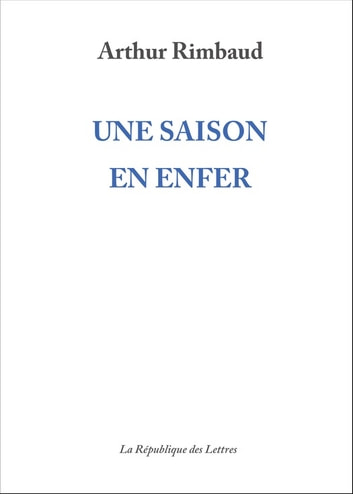 Une Saison En Enfer Ebook By Arthur Rimbaud Rakuten Kobo
