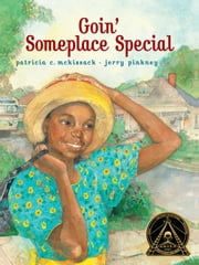Goin' Someplace Special - with audio recording ebook by Patricia C. McKissack,Jerry Pinkney