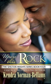 Upon This Rock ebook by Kendra Norman-Bellamy