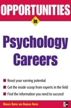 Opportunities in Psychology Careers ebook by Donald E. Super