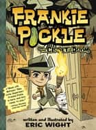 Frankie Pickle and the Closet of Doom eBook by Eric Wight, Eric Wight
