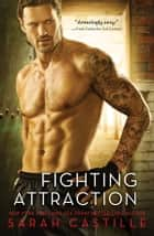 Fighting Attraction ebook by
