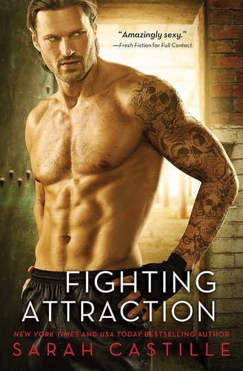 Fighting Attraction ebook by Sarah Castille