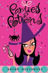 Parties & Potions ebook by Sarah Mlynowski