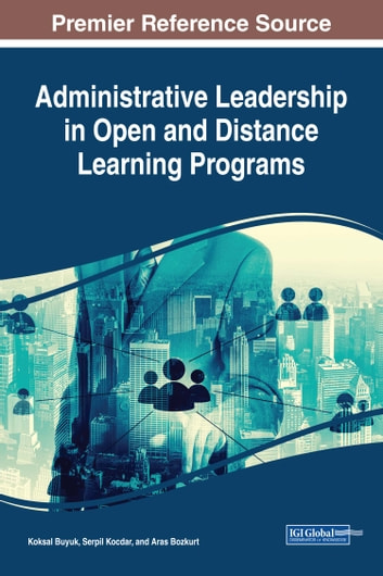 Administrative Leadership in Open and Distance Learning Programs ebook by