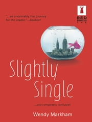 Slightly Single ebook by Wendy Markham