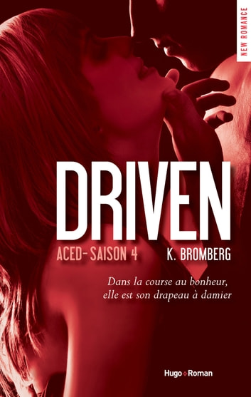 Driven Aced Saison 4 ebook by K Bromberg