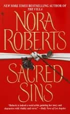 Sacred Sins ebook by Nora Roberts